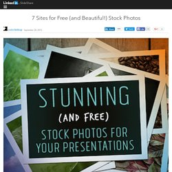 7 Sites for Free (and Beautiful!) Stock Photos