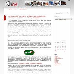 Les sites de paris en ligne: à chacun sa communication @ ISCOM Life