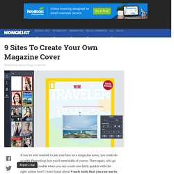 9 Online Sites To Create Your Own Magazine Cover - Hongkiat