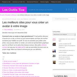 3 sites pour vous créer un avatar à votre image – Les Outils Tice