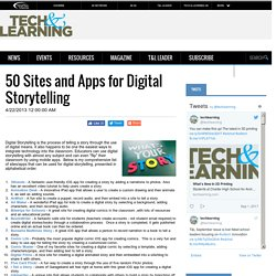 50 Sites and Apps for Digital Storytelling