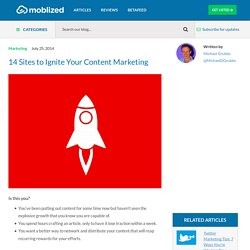 14 Sites to Ignite Your Content Marketing