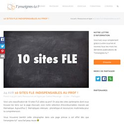 10 sites FLE indispensables au prof ! - T'enseignes-tu (le FLE)?