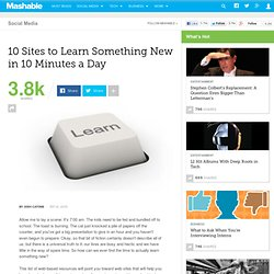 10 Sites to Learn Something New in 10 Minutes a Day