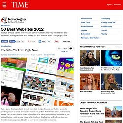 The Sites We Love Right Now | 50 Best Websites 2012