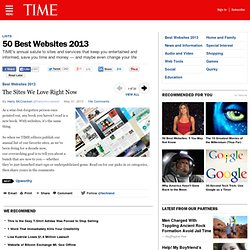The Sites We Love Right Now | 50 Best Websites 2013