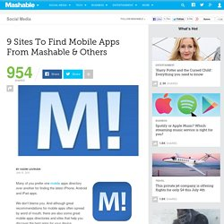 9 Sites To Find Mobile Apps From Mashable & Others