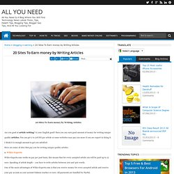 20 Sites To Earn money by Writing Articles - ALL YOU NEED