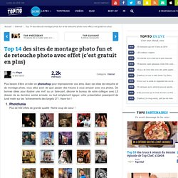 Top 10 des sites de montage photo fun et de retouche photo avec effet gratuit