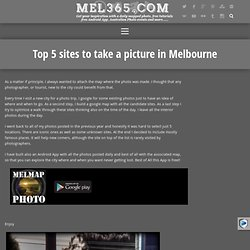 Top 5 sites to take a picture in Melbourne – MEL365.com