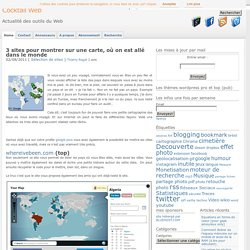 3 sites pour montrer sur une carte, où on est allé dans le monde