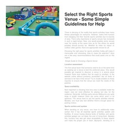 Select the Right Sports Venue – Some Simple Guidelines for Help