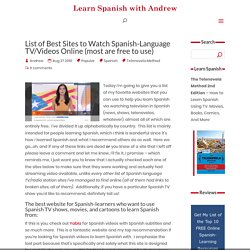List of Sites to Watch Spanish TV (Shows and Channels), Most Are Free