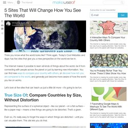 5 Sites That Will Change How You See The World