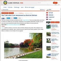 Top 7 des sites à voir absolument au Nord du Vietnam