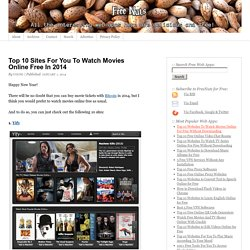 Top 10 Sites For You To Watch Movies Online Free In 2014