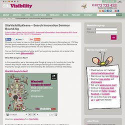 SiteVisibilityKeane – Search Innovation Seminar Round-Up
