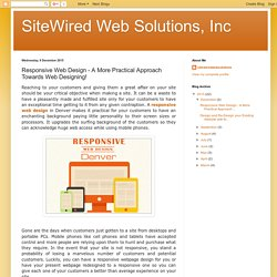 SiteWired Web Solutions, Inc: Responsive Web Design - A More Practical Approach Towards Web Designing!