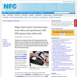 Sitges trial results: Consumers pay more often and spend more with NFC phones than with cards