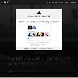 I 12 siti più belli di Settembre secondo Tasc - Tasc