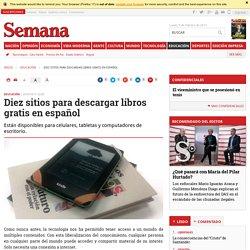 Diez sitios para descargar libros gratis en español