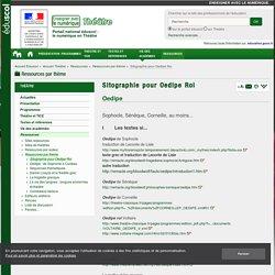 Sitographie pour Oedipe Roi — Théâtre
