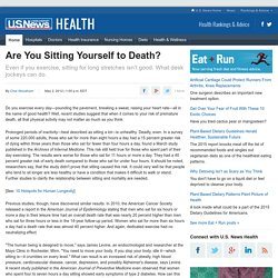 Are You Sitting Yourself to Death?