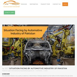 Situation Facing by Automotive Industry of Pakistan