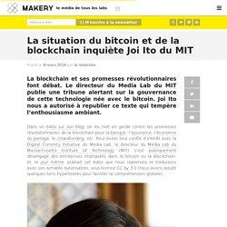 La situation du bitcoin et de la blockchain inquiète Joi Ito du MIT