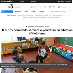 8% des normands seraient aujourd'hui en situation d'illettrisme - France 3 Normandie