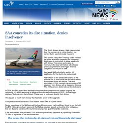 SAA concedes its dire situation, denies insolvency:Wednesday 25 November 2015