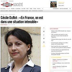 Cécile Duflot : «En France, on est dans unesituation intenable»