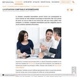 La situation comptable intermédiaire - Fiducial
