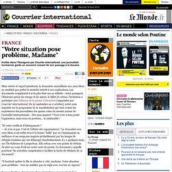 """FRANCE • """"Votre situation pose problème, Madame"""""""