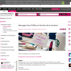 Messages Out of Office en fonction de la situation - Gestion d'agenda - Management Support - Expertise