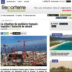 La situation du nucléaire français inquiète l'Autorité de sûreté