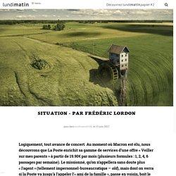 Situation - Par Frédéric Lordon