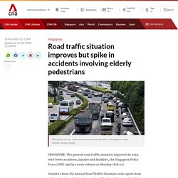 Road traffic situation improves but spike in accidents involving elderly pedestrians