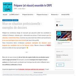 Mise en situation professionnelle : exemples de dossiers – Préparer (et réussir) ensemble le CRPE