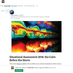 Situational Assessment 2018: the Calm Before the Storm