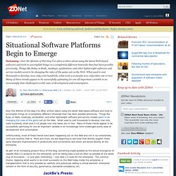 Situational Software Platforms Begin to Emerge