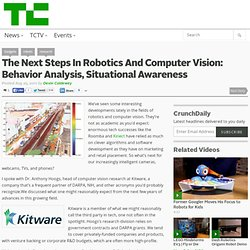 The Next Steps In Robotics And Computer Vision: Behavior Analysis, Situational Awareness