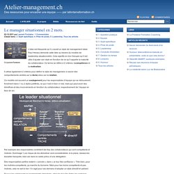 Le manager situationnel en 2 mots. : Atelier-management.ch