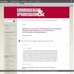 Réflexions autour de la méthode dite de la sémiotique situationnelle fondées sur une recherche en communication des organisations