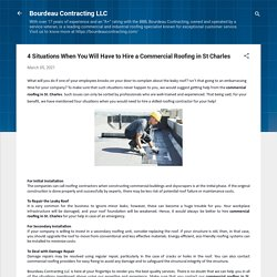 4 Situations When You Will Have to Hire a Commercial Roofing in St Charles