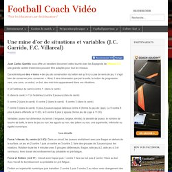 Une mine d'or de situations et variables (J.C. Garrido, F.C. Villareal)