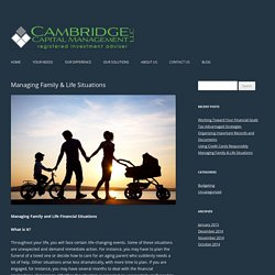 Managing Family & Life Situations at Cambridge Capital Management