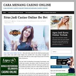 Situs Judi Casino Online Ibc Bet