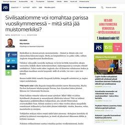 Sivilisaatiomme voi romahtaa parissa vuosikymmenessä – mitä siitä jää muistomerkiksi? - Riku Rantalan kolumnit - Matka - Helsingin Sanomat