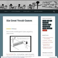 Six Great Vocab Games